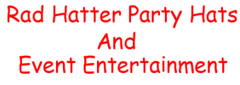 Rad Hatter Party Hats And Event Entertainment